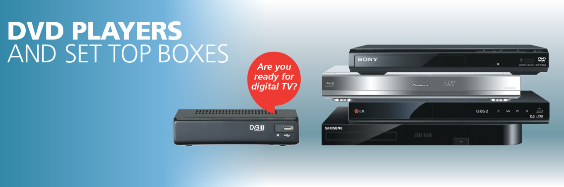 DVD and Set Top Boxes