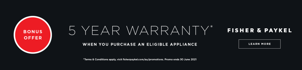 5 Year Warranty on Selected Fisher & Paykel Products