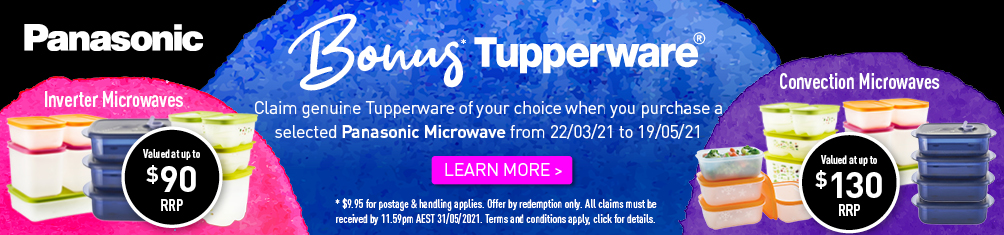 Bonus Tupperware With Selected Panasonic Microwaves
