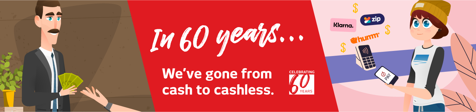 Celebrating 60 Years Cash to Cashless