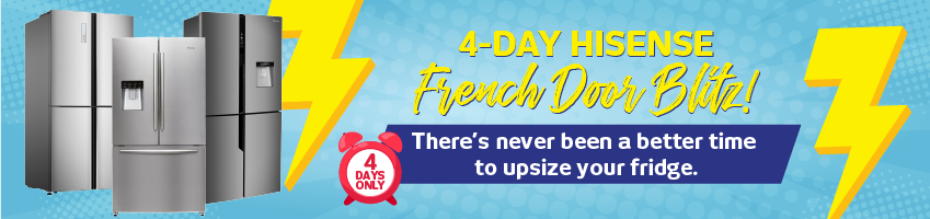 4 Day Hisense French Door Refrigeration Price Blitz