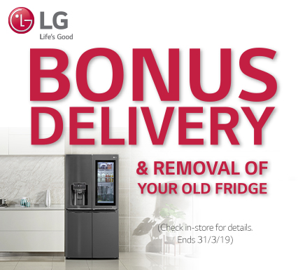 LG Bonus Delivery and Removal of Fridge