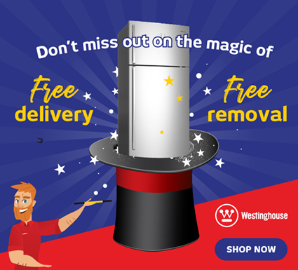 Westinghouse Fridges Free Delivery & Removal