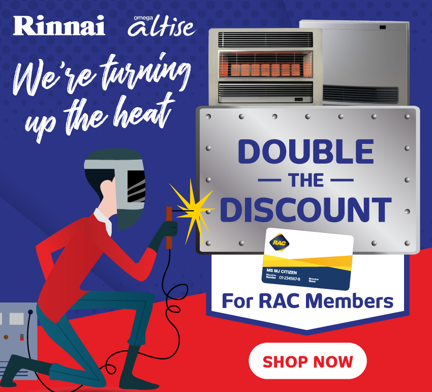 RAC Double Discount on Rinnai & Omega Heating