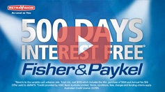 Fisher & Paykel - 500 Days Interest Free