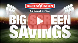 Retravision - Big Screen Savings
