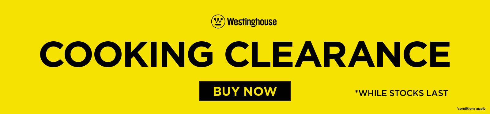 Westinghouse Cooking Clearance