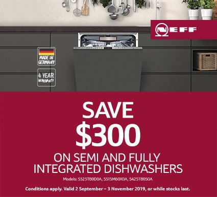 NEFF Save $300 on Semi & Integrated Dishwashers