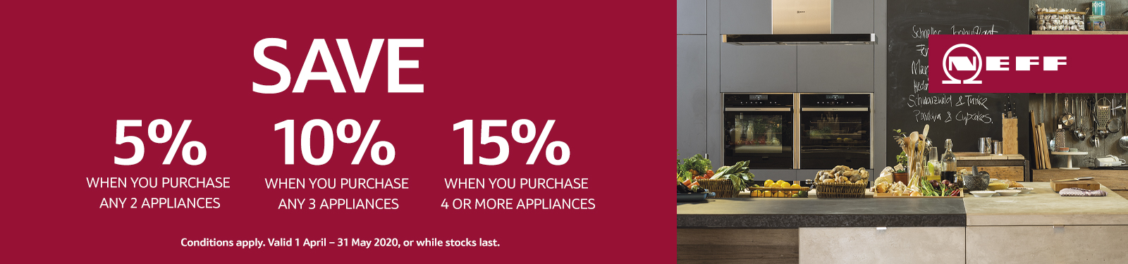 Neff Save up to 15% when you purchase 4 or more appliances