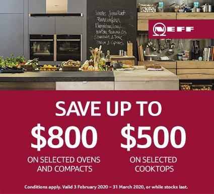 NEFF Save Up To $600 On Ovens & $500 On Cooktops